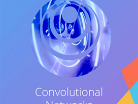 Coursera – Convolutional Neural Networks 2019视频教程
